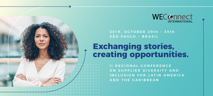 II Regional Conference on Supplier Diversity and Inclusion by WEConnect International