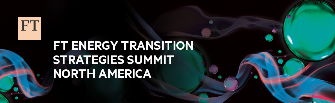 FT Energy Transition Strategies Summit North America