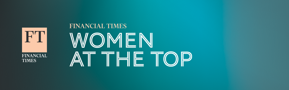 FT Women at the Top UK