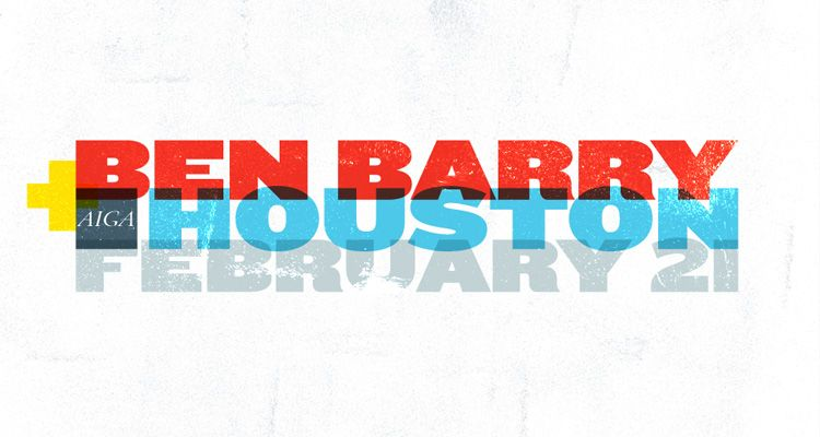 AIGA Houston Presents: Ben Barry