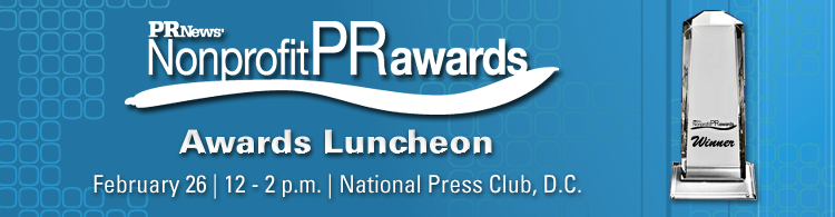 PR News' Nonprofit PR Awards Luncheon- February 26, 2014