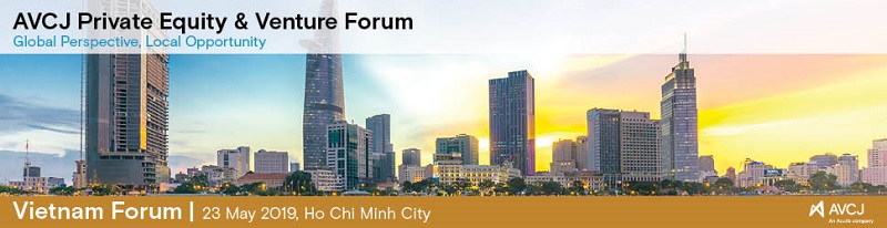 AVCJ Private Equity & Venture Forum - Vietnam 2019
