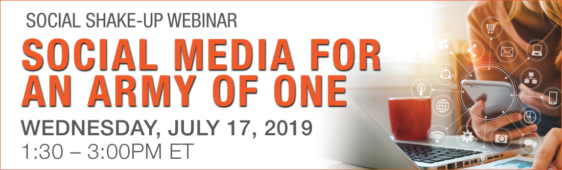 Social Shake-Up Webinar: Social Media for an Army of One