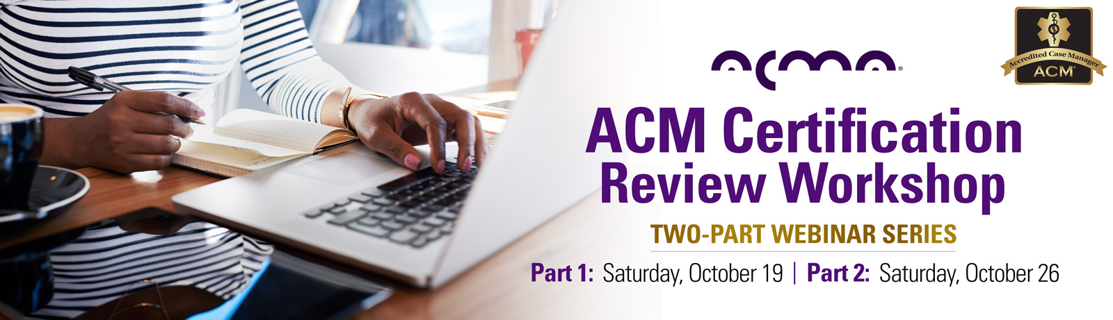 Fall 2019: ACM Certification Review Webinar