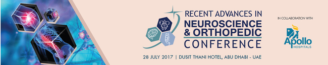Recent Advances in Neuroscience & Orthopedic Conference_July 28, 2017