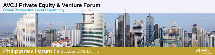 AVCJ Private Equity & Venture Forum - Philippines 2019