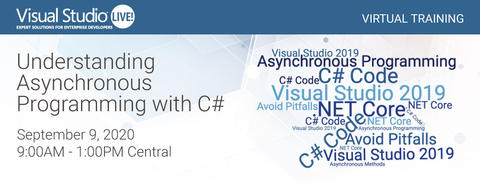 VSLive Virtual - Asynchronous Programming with C#