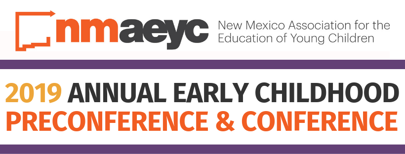 2019 NMAEYC Early Childhood Annual Conference