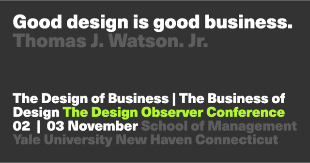 AIGA Design Observer Conference: The Design of Business | The Business of Design
