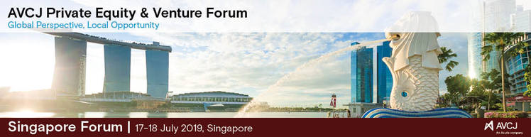 AVCJ Private Equity & Venture Forum - Singapore 2019