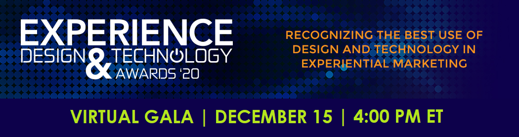 Experience Design and Technology Awards 2020 Virtual Gala