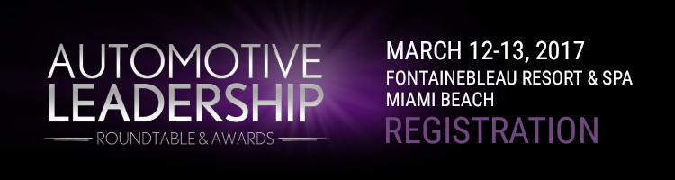 Automotive Leadership Roundtable & Awards March 12- 13, 2017