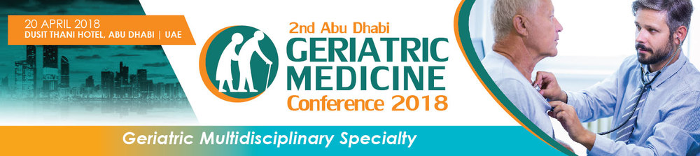 Abu Dhabi Geriatric Conference 2018_April 20 , 2018