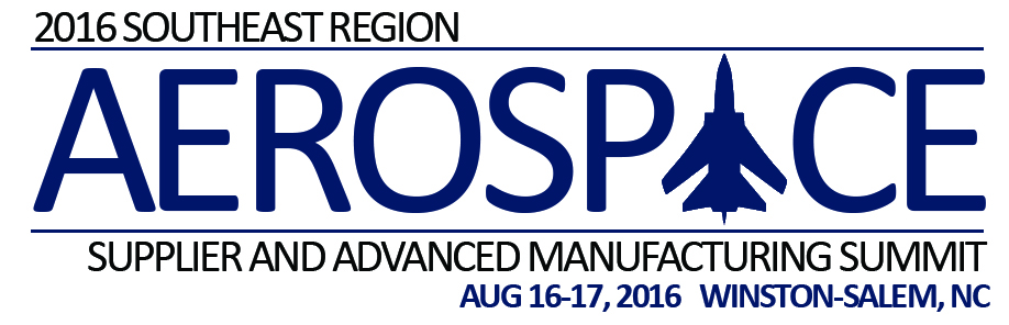 2016 Southeast Region Aerospace Supplier and Advanced Manufacturing Summit