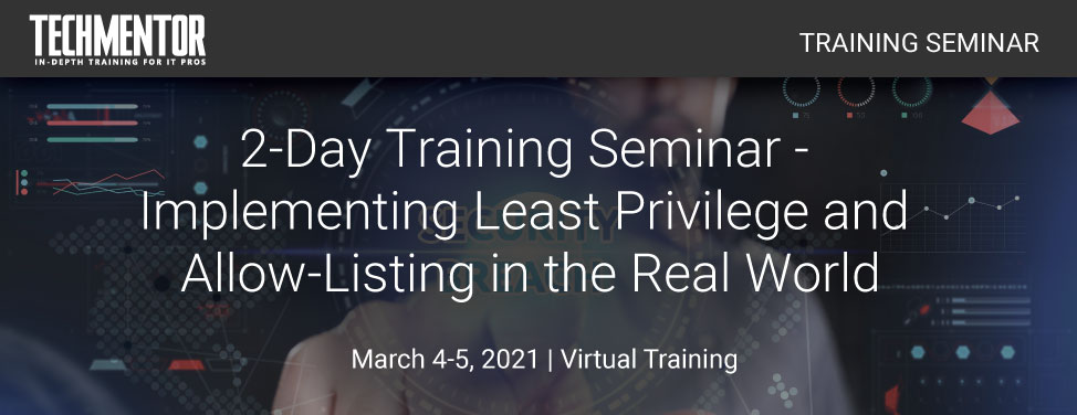 TM Seminar - Implementing Least Privilege and Allow-Listing in the Real World