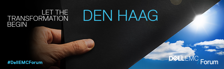 Dell EMC Forum 2016 - THE HAGUE