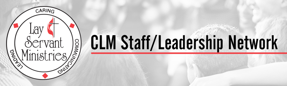 CLM Staff/Leadership Network 2019