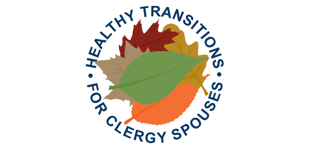 Healthy Transitions for Clergy Spouses