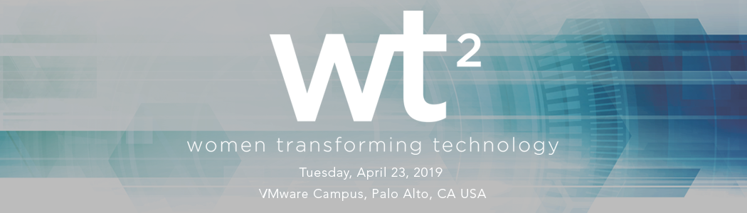 Women Transforming Technology 2019 (WT2)