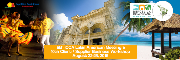 5th ICCA Latin America Meeting & 10th Client/Supplier Business Workshop
