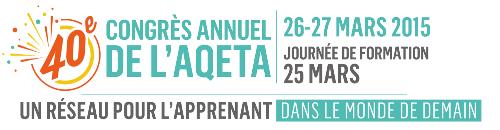 Congrès AQETA 2015 (inscription)