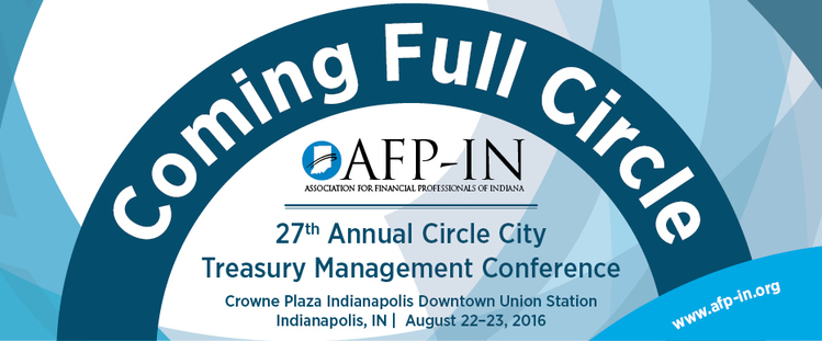 27th Annual Circle City Treasury Management Conference