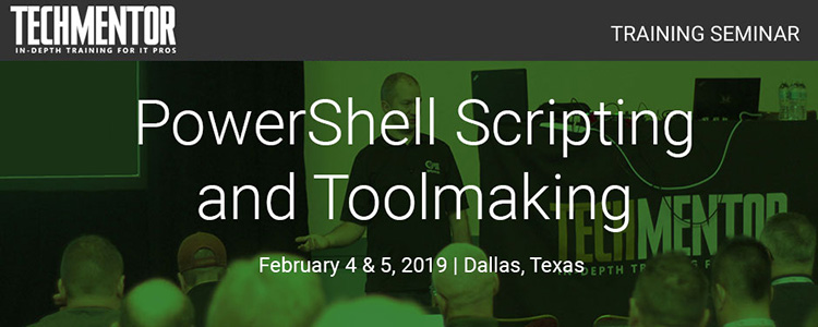 TechMentor 2019 Dallas Training Seminar