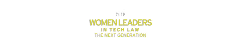 2018 The Recorder Women Leaders In Tech Law Awards