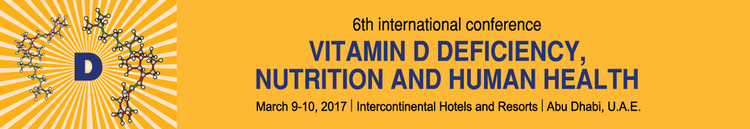 6th International Conference Vitamin D Deficiency, Nutrition And Human Health_March 9 - 10, 2017