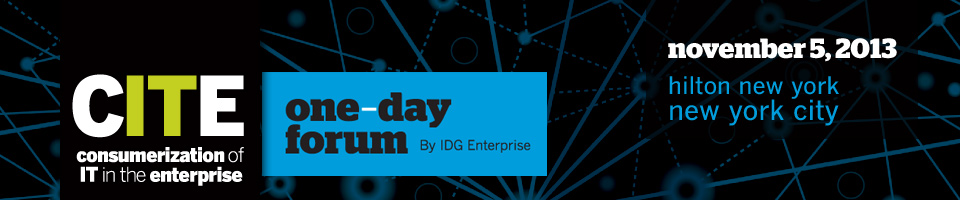 CITE: Consumerization of IT in the Enterprise Forum