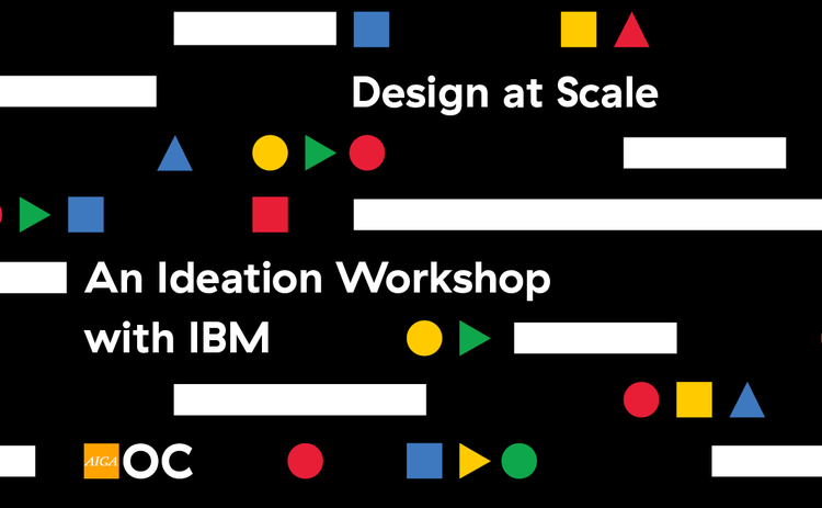 Design at Scale: An Ideation Workshop with IBM