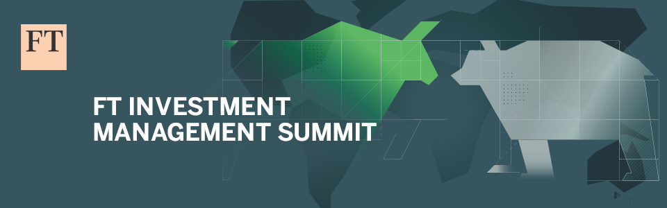 FT Investment Management Summit