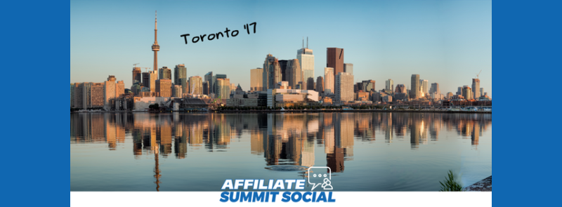Affiliate Summit Social Events 2017 - Toronto