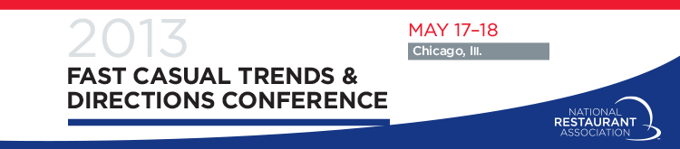 Fast Casual Trends and Directions Conference