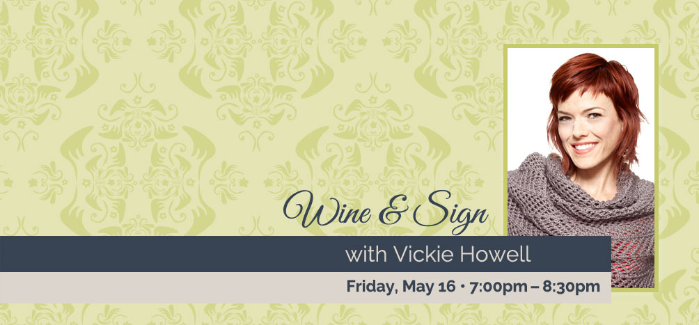 Vickie Howell, Knitting Daily TV, Wine and Sign with Vickie Howell