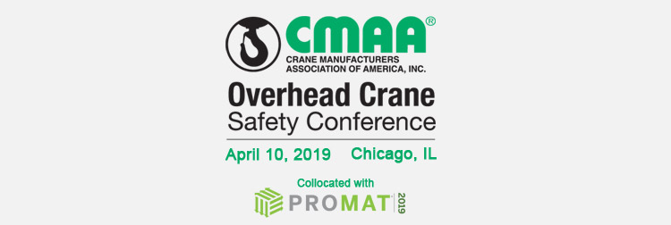 2019 CMAA Overhead Crane Safety Conference