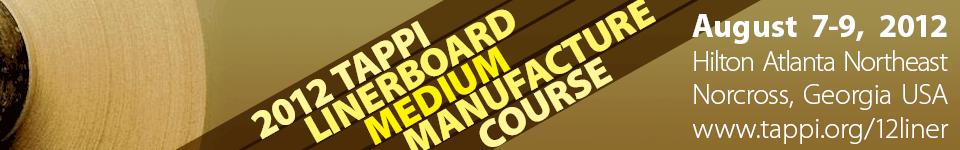 2012 TAPPI Linerboard/Medium Manufacture Course