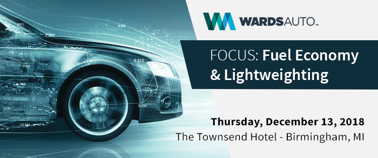 WardsAuto FOCUS: Fuel Economy & Lightweighting