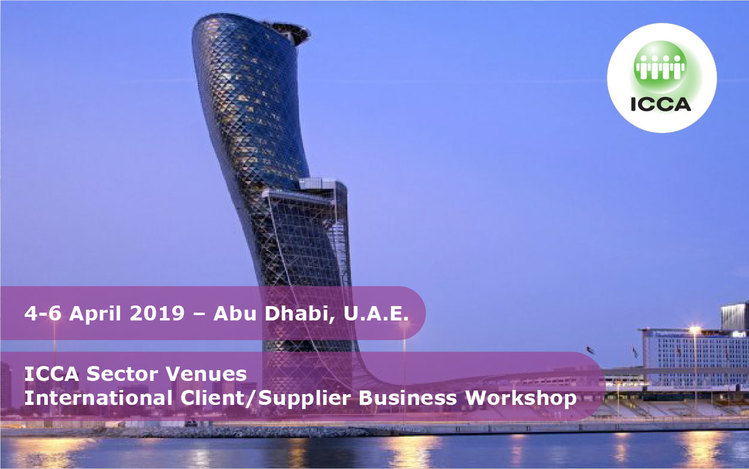 ICCA Sector Venue International Client/Supplier Business Workshop, Abu Dhabi, U.A.E.