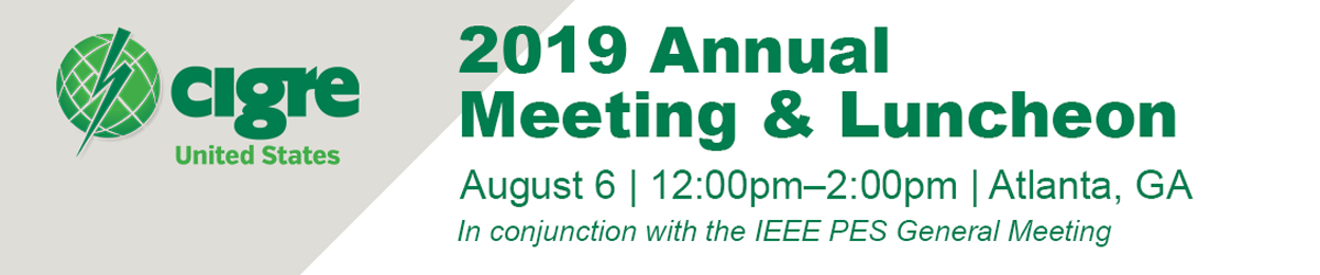 CIGRE USNC Annual Meeting and Luncheon