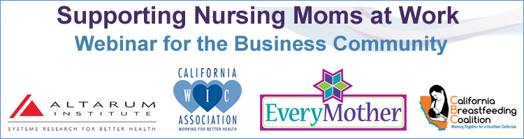 Supporting Nursing Moms at Work Webinar for the Breastfeeding Community