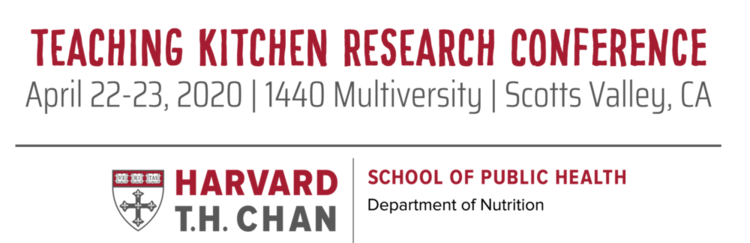Teaching Kitchen Research Conference 2020