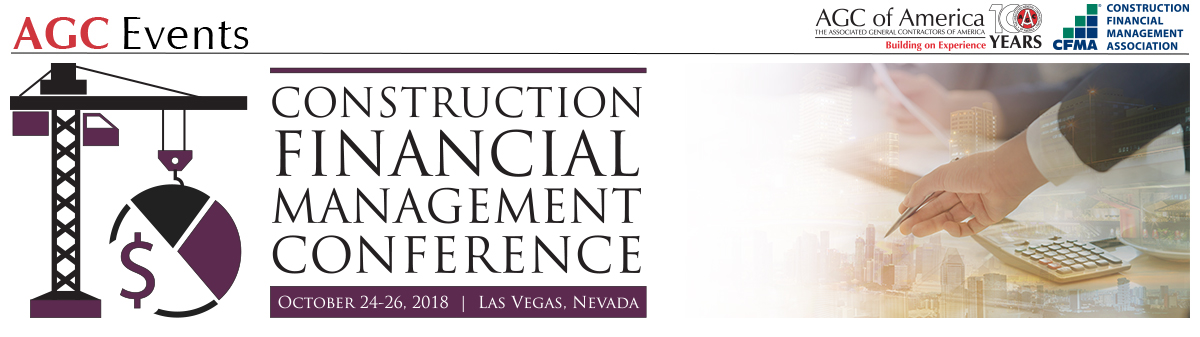 22nd Annual AGC/CFMA Construction Financial Management Conference