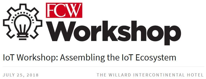 FCW IoT Workshop: Assembling the IoT Ecosystem