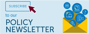 Subscribe to our Policy Newsletter