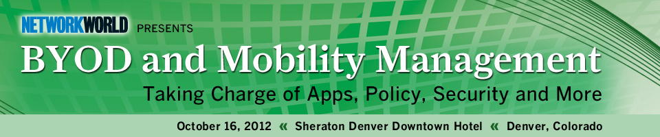Network World Presents: BYOD/MDM - Denver