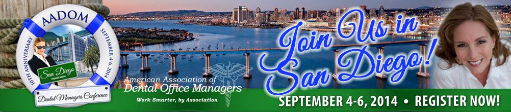 AADOM 10th Annual Dental Managers Conference