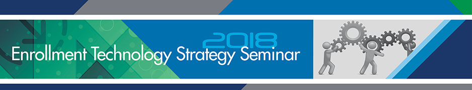 2018 Enrollment Technology Strategy Seminar - Exhibitor Package