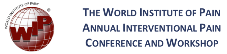 The World Institute of Pain Annual Interventional Pain Conference and Workshop