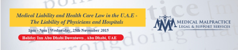 Medical Liability and Health Care Law in the U.A.E -  The Liability of Physicians and Hospitals